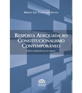 Resposta Adequada ao Constitucionalismo Contemporâneo