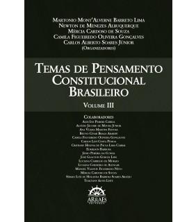 Temas de Pensamento Constitucional Brasileiro - Vol. 03
